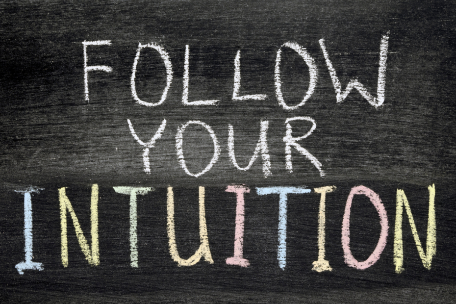 What is intuition, and why should you trust in it - TDN Blog