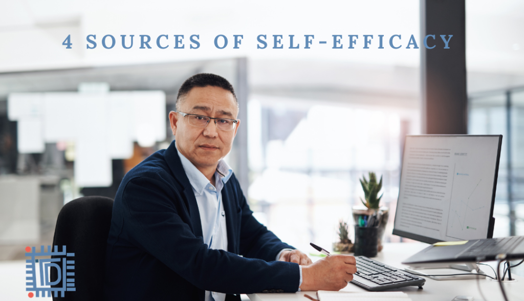 4 sources of self-efficacy and how you can employ them?