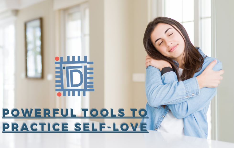 Powerful Tools to Practice Self-love